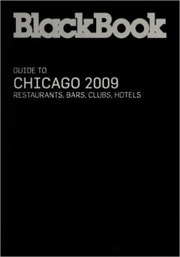 BlackBook Guide to Chicago 2009