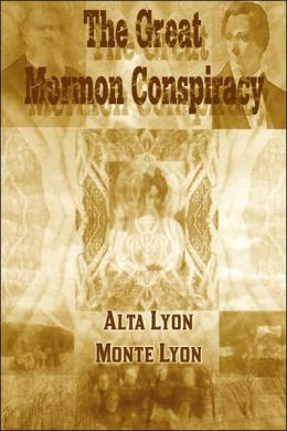 The Great Mormon Conspiracy