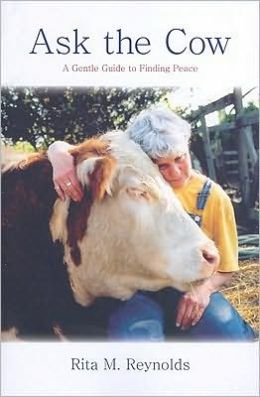 Ask the Cow: A Gentle Guide to Peace