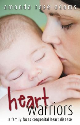 Heart Warriors: A Family Faces Congenital Heart Disease