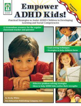 Empower ADHD Kids!