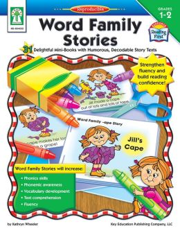 Word Family Stories: 31 Delightful Mini-Books with Humorous, Decodable Story Texts
