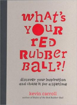 What's Your Red Rubber Ball?!