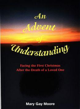 An Advent of Understanding