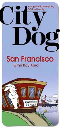 City Dog: San Francisco and the Bay Area