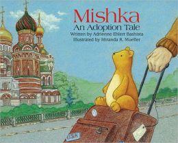 Mishka: An Adoption Tale