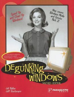 Degunking Windows, 2nd Edition