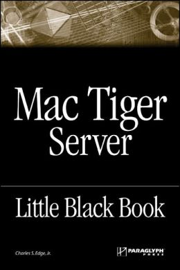 Mac Tiger Server Little Black Book
