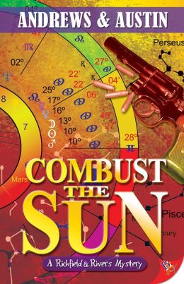 Combust the Sun: A Richfield and Rivers Mystery