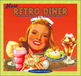 More Retro Diner: A Second Helping of Roadside Recipes (Retro Series)