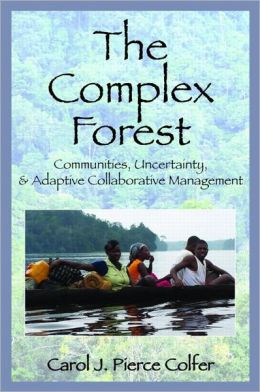 The Complex Forest: Communities, Uncertainty, and Adaptive Collaborative Management