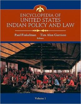Encyclopedia of United States Indian Policy and Law Set