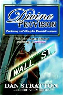 Divine ProVision: Positioning Gods Kings for Financial Conquest