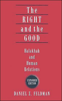 Right and the Good: Halakhah and Human Relations