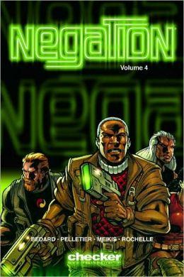 Negation, Volume 4