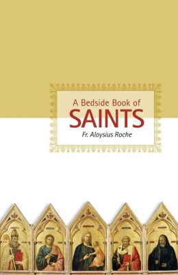 A Bedside Book of Saints