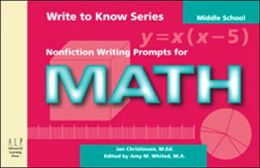 Write to Know: Nonfiction Writing Prompts for Middle School Math