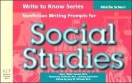 Write to Know: Nonfiction Writing Prompts for Middle School Social Studies