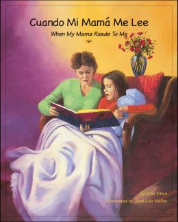 Cuando Mi Mama Me Lee (When My Mama Reads to Me)