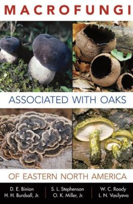 Macrofungi Associated with Oaks of Eastern North America