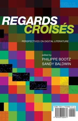 Regards Croises: Perspectives on Digital Literature