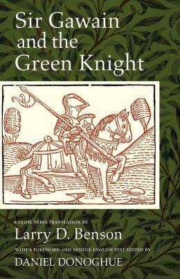 Sir Gawain and the Green Knight: A Close Verse Translation