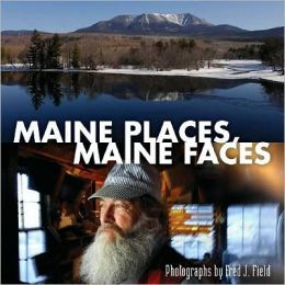 Maine Places, Maine Faces
