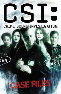 CSI: Crime Scene Investigation: Case Files, Volume 1