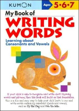 My Book of Writing Words (Kumon Series)
