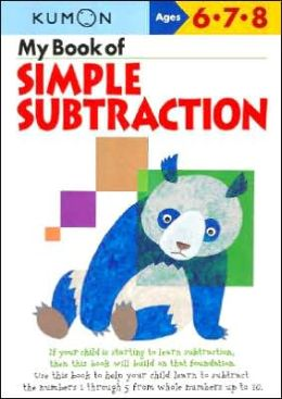 My Book of Simple Subtraction (Kumon Series)