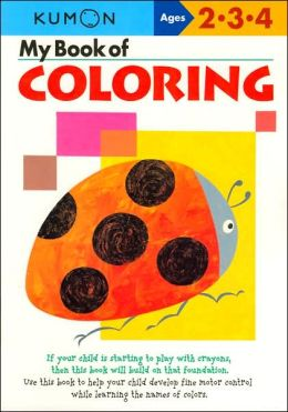 My Book of Coloring (Kumon Series)