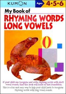My Book of Rhyming Words: Long Vowels (Kumon Series)