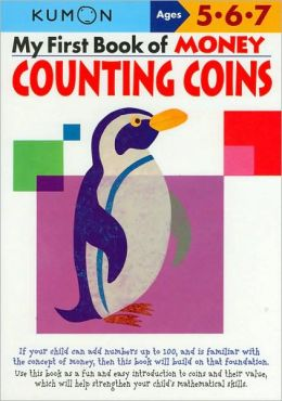 My First Book of Money: Counting Coins (Kumon Series)