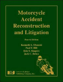Motorcycle Accident Reconstruction and Litigation