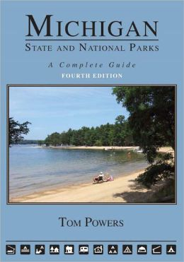 Michigan State and National Parks (4th Edition)