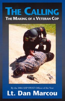 The Calling: The Making of a Veteran Cop