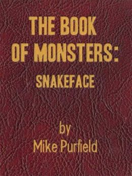 The Book of Monsters: Snakeface