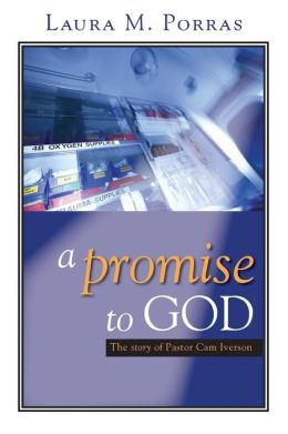 Promise to God: The Story of Pastor Cam Iverson