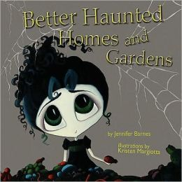 Better Haunted Homes And Gardens