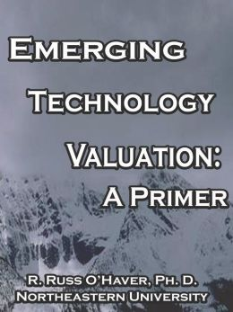Emerging Technology Valuation: A Primer