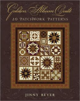 Golden Album Quilt: 20 Patchwork Patterns