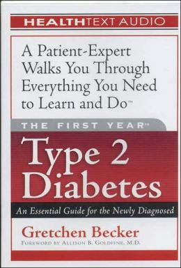 First Year Type 2 Diabetes: An Essential Guide for the Newly Diagnosed