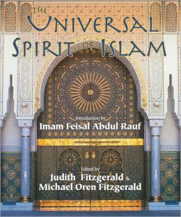 Universal Spirit of Islam: From the Koran and Hadith