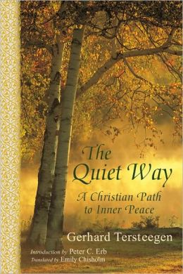 Quiet Way: A Christian Path to Inner Peace