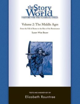 The Story of the World: History for the Classical Child: Tests for Volume 2: The Middle Ages
