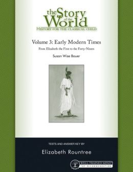 The Story of the World: History for the Classical Child: Tests for Volume 3: Early Modern Times