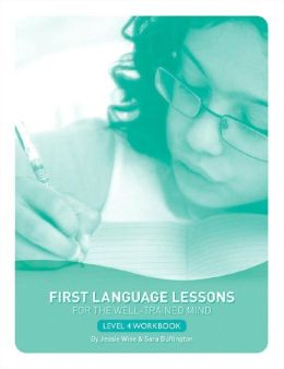 First Language Lessons for the Well-Trained Mind, Level 4 Student Workbook