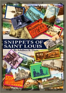 Snippets of St. Louis