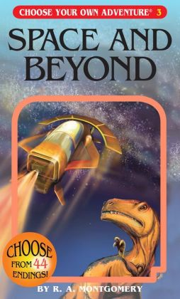 Space and Beyond (Choose Your Own Adventure Series #3)