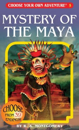 Mystery of the Maya (Choose Your Own Adventure Series #5)